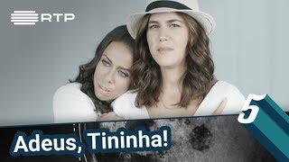 Adeus, Tininha! | 5 Para a Meia-Noite | RTP