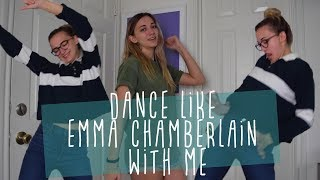 how to dance like emma chambie