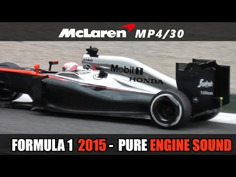 Formula 1 (F1) 2015 - Mclaren Honda Sound (MP4/30)
