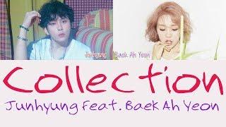 vuclip Junhyung - Collection feat. Baek Ah Yeon [Hang, Rom & Eng Lyrics]