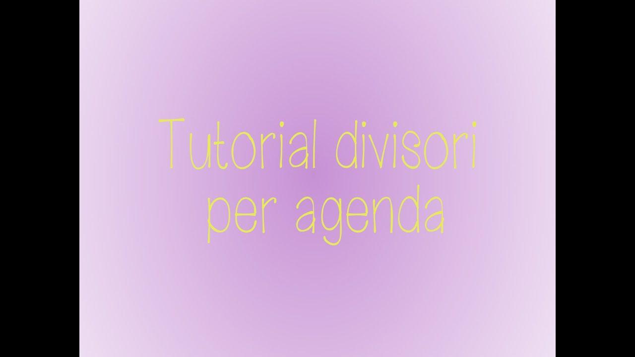 Amato Tutorial divisori per agenda e risultato finale! - YouTube GN22