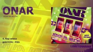 """ONAR - Rap wraca (gościnnie Eldo) / """"Jeden na milion"""""""