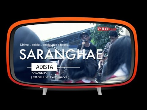 Adista - Saranghae (Official Live Performance)