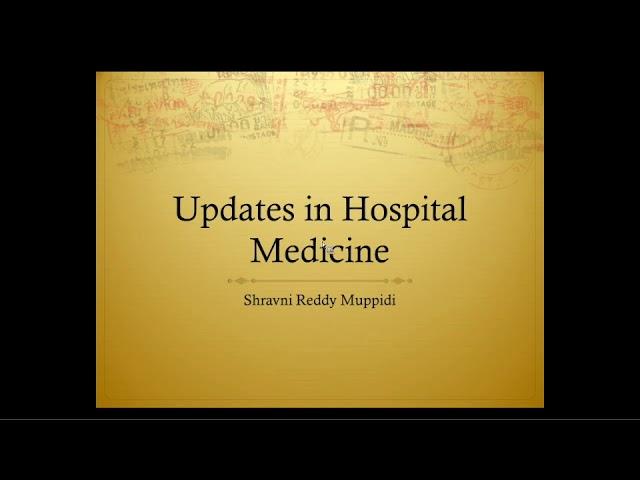 Updates in Hospital Medicine