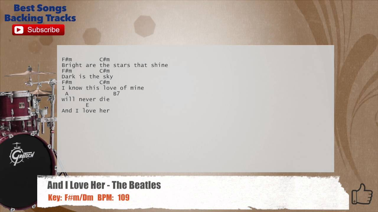 And i love her the beatles drums backing track with chords and and i love her the beatles drums backing track with chords and lyrics hexwebz Choice Image
