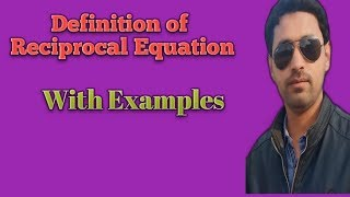 Definition Of Reciprocal Equation By Geo Plus Math Channel