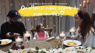 WESÉRIE MARIAGE - ÉPISODE 9 - LE CHOIX DU MENU POUR LE SOUPER