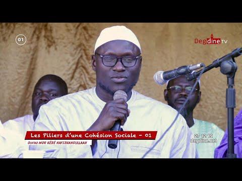 Conférence Daroul Istiqaamah Touba : Les Piliers d'une Cohésion Sociale 01 - Oustaz Mor KÉBÉ H.A