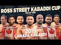LIVE - 2019 Canada Kabaddi - Ross Street Kabaddi Cup
