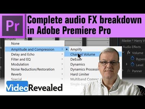 Complete audio FX breakdown in Adobe Premiere Pro