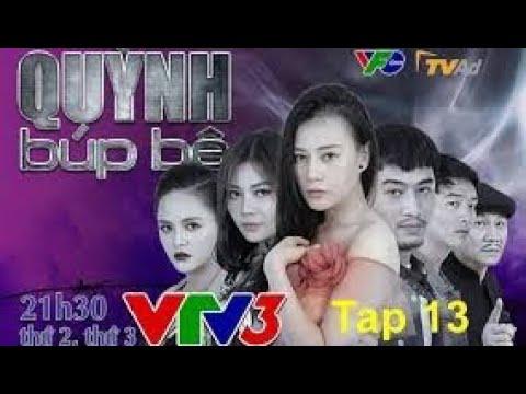Quỳnh Búp Bê Tập 13 VTV3 Cảnh giusp Quỳnh và đứa bé trốn khỏi thiên thai