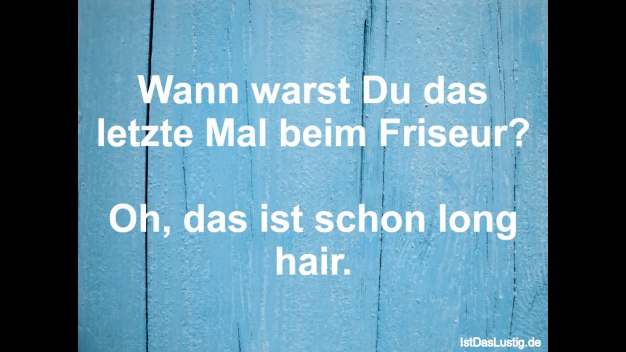 Wunderbar Friseur Sprüche Sammlung Von Lustige Sprüche Video Volume 313