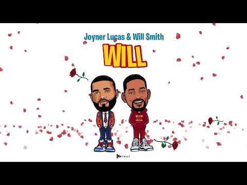 joyner-lucas-&-will-smith---will-(remix)