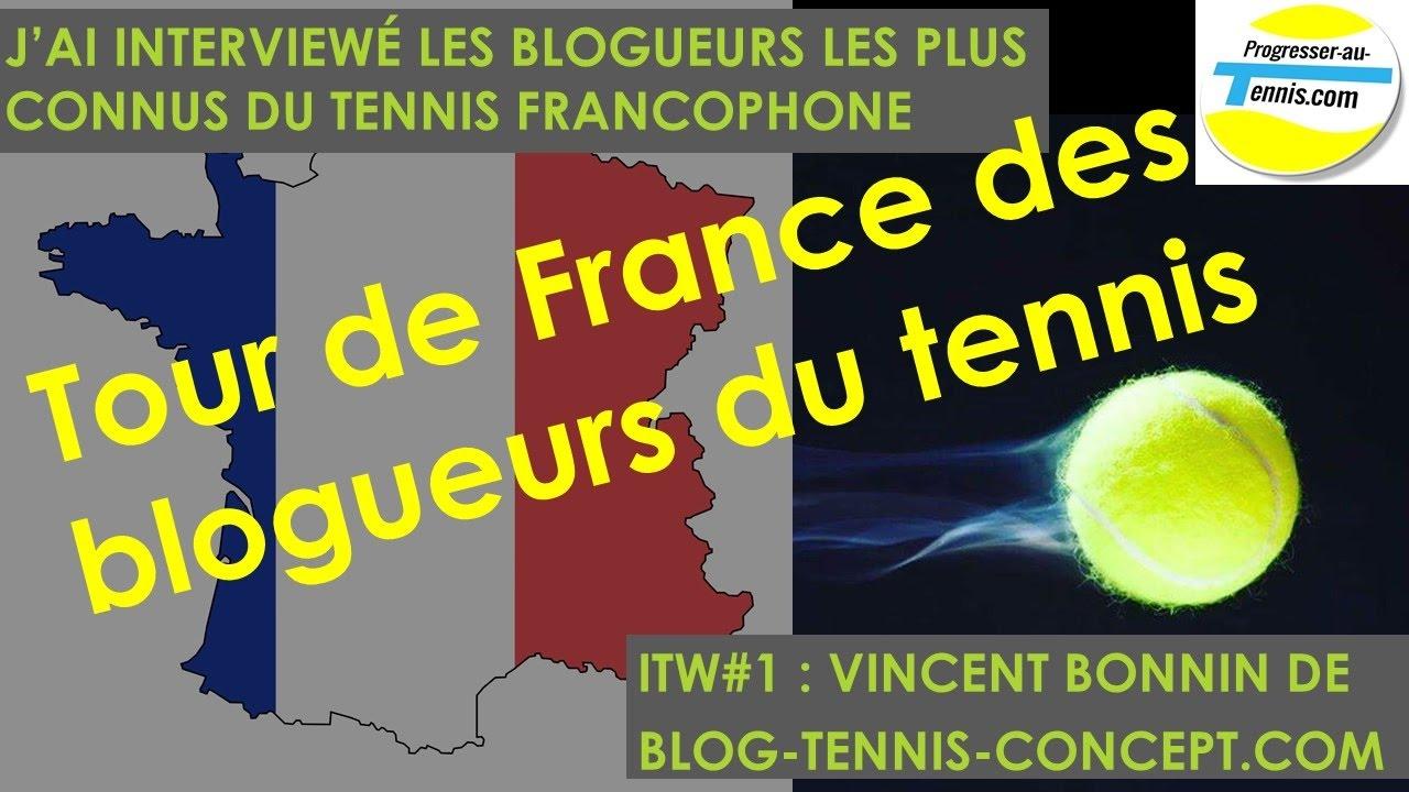 Progresser au tennis : Itw#1 Vincent Bonnin de Blog-tennis-concept.com