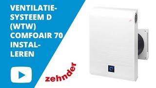 Zehnder: DECENTRALE COMFOAIR 70 installeren | Ventilatieland.be