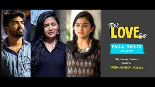 True Love End Telugu Full Movie || Directed By Sreedhar Reddy || A PR MUSICAL