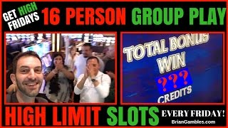 16 Person HIGH LIMIT Group Pull ✦ GET HIGH FRIDAYS ✦ EVERY FRIDAY - San Manuel Casino SoCal 🎰