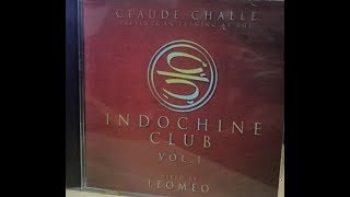 CLAUDE CHALLE INDOCHINE CLUB VOL.1
