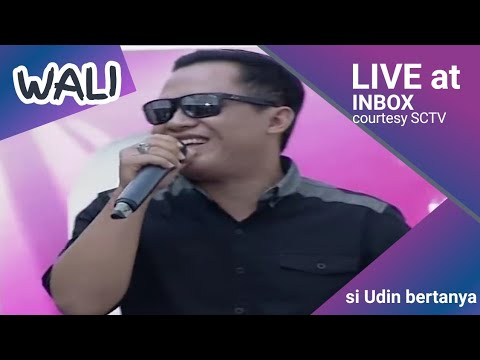 WALI BAND [Si udin Bertanya (Robbana Atina)] Live At Inbox (07-08-2014) Courtesy SCTV