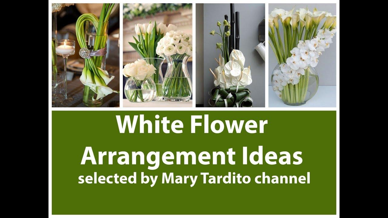 Beautiful White Flower Arrangements Inspo Flower Decoration Ideas
