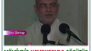 Hacı Surxay hacisahin dinivideolar haciramil dinivideo  instailahi_xilaskar