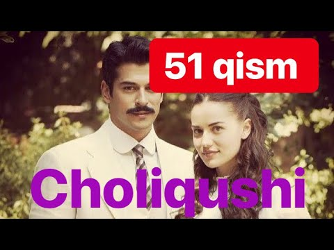 51 Choliqushi Uzbek Tilida HD 51-qism (turk Seriali)