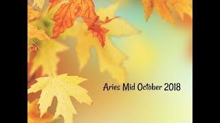 Aries Mid October 2018 ~ The Waiting Is Over