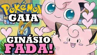 Pokémon Gaia (Detonado - Parte 2) - Ginásio Fada do Fernando