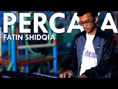Percaya - Fatin (Dody, Dika 'Ini Music Us' COVER)