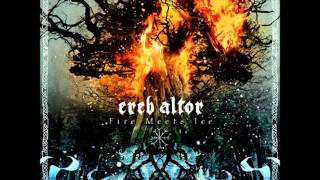 Ereb Altor - Fire Meets Ice [Full Album]