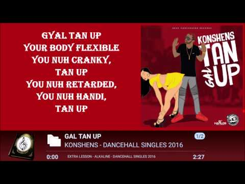KONSHENS - GAL TAN UP LYRICSᴴᴰ 2016