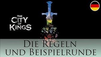 The City of Kings - Die Regeln und Beispielrunde