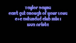 Taylor Dayne - Can't Get Enough Of Your Love - C&C Remix