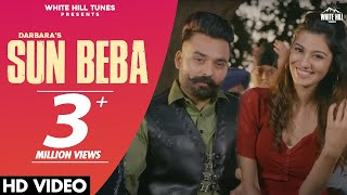 Latest Punjabi Songs 2021 | SUN BIBA | Darbara | New Punjabi Songs 2021 | Punjabi Beat Songs 2021