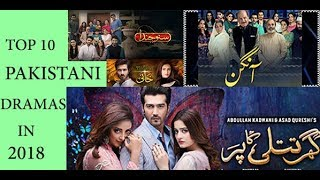 Top 10 Pakistani Dramas in 2018