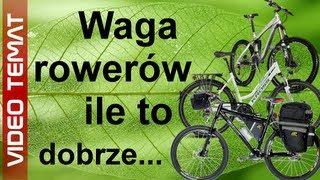 Waga roweru - ile powinien ważyć rower