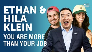 Work Should Work for Us - Ethan and Hila Klein from H3 | Andrew Yang | Yang Speaks