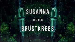 Susanna Trailer