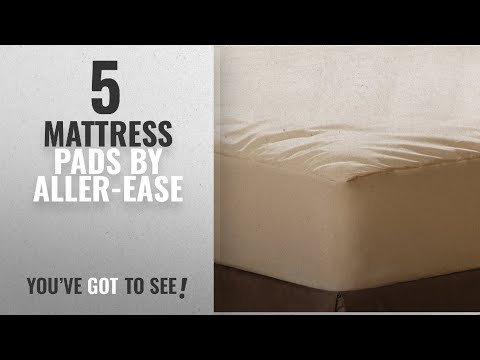 Top 10 Aller-Ease Mattress Pads [2018]: AllerEase Organic Cotton Cover Allergy Protection Waterproof