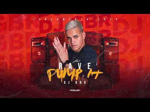 DJ GBR - RAVE PUMP IT - TOMA TOMA (LANÇAMENTO 2020)