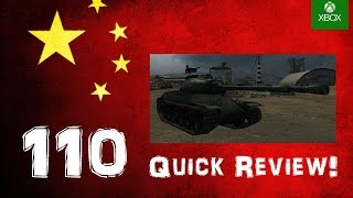 110 Quick Review! - World of Tanks Console ( Xbox / PS4 )