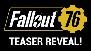 FALLOUT 76 REVEALED!! (Speculation on Setting, Timeline, Story, and More!)
