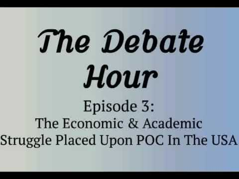 The Debate Hour - Episode 3: Blacks and Latinos in America