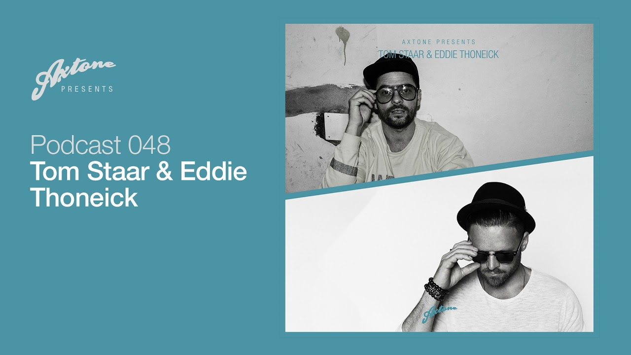 Axtone Presents: Tom Staar & Eddie Thoneick ile ilgili görsel sonucu
