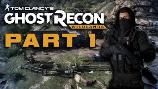 Ghost Recon Wildlands Campaign Walkthrough Gameplay Part 1. No Commentary.