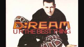 D-Ream - U R The Best Thing (Mo Bass Pt II)