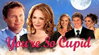 Best Family Movies | You're So Cupid Trailer - Top Romantic Comedy Movies