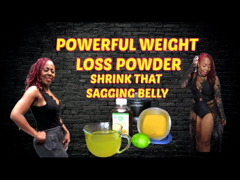 powerful-weight-loss-powder- -shrink-that-sagging-belly-fat-in-2-weeks