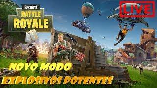 FORTNITE - NOVO MODO EXPLOSIVOS POTENTES!