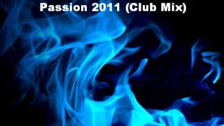 Steve Murano - Passion 2011 (Club Mix)
